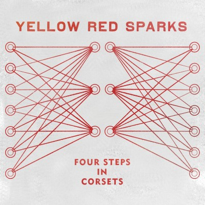 Yellow Red Sparks – Four Steps In Corsets EP