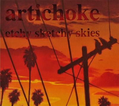 Artichoke – Etchy Sketchy Skies