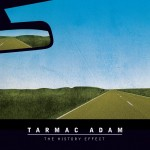 Tarmac Adam Album Review