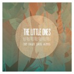 "The Little Ones – KCRW's ""Today's Top Tune"" & CMJ New Peak"