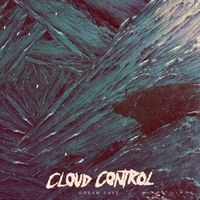 Cloud Control – Dream Cave