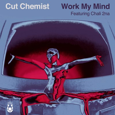 "Cut Chemist – ""Work My Mind"""