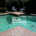 New music From So Many Wizards – Digital Servicing Only