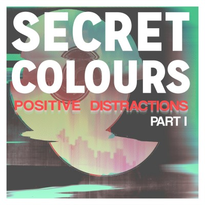 Secret Colours – Positive Distractions Part I