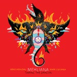 "New Music from Brad Mehldau & Mark Guiliana, ""Mehliana"""