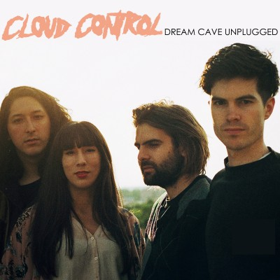 Cloud Control – Dream Cave Unplugged