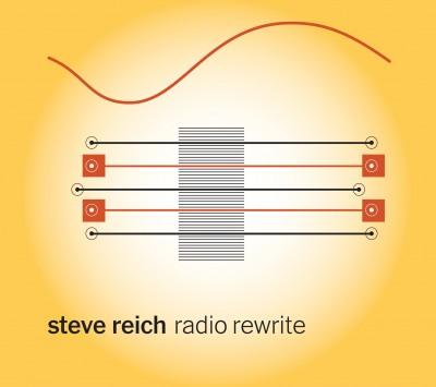 Steve Reich – Radio Rewrite