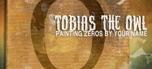 New Music from Tobias the Owl – Get It Here
