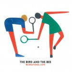 Studio 360 and PopMatters Feature the Bird and the Bee; Recreational Love has Back-to-Back Weeks in the CMJ Top 10