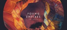 "Young Empires Release ""The Gates"" Video, Prepare For Tour"