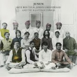 Uncut Reviews Junun, Talks to Jonny Greenwood