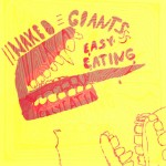 New Music from Naked Giants – Easy Eating EP!