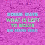 New Music From Rogue Wave (Dan Deacon Remix) – Digital Servicing Only