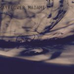 """Impose Shares Mayflower Madame's """"Drown"""""""