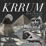 New Music From Krrum – Digital Servicing Only