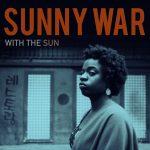 "World Cafe Premieres Sunny War's ""If It Wasn't Broken"""