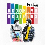 New Music from Brooklyn Brothers