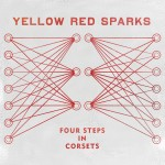 New music from Yellow Red Sparks – Digital Servicing Only