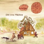 Old Time Machine – Going For Adds