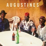 New Music from Augustines – Digital Servicing Only