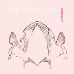 New Music from The Royal Oui – Digital Servicing Only