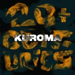 New Music from Kuroma – 20+ Centuries EP