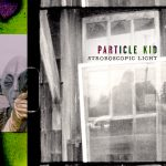 New Music From Particle Kid