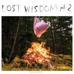 Post Trash Says Lost Wisdom Pt. 2 Is Brilliant In Its Introspection, And Mount Eerie Has Highest Debut At NACC