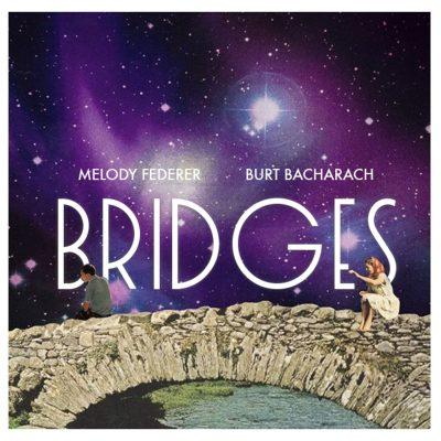 "Billboard Shares ""Bridges"" By Melody Federer And Burt Bacharach"