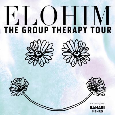 The Group Therapy Tour (Elohim, Bahari, and Mehro)