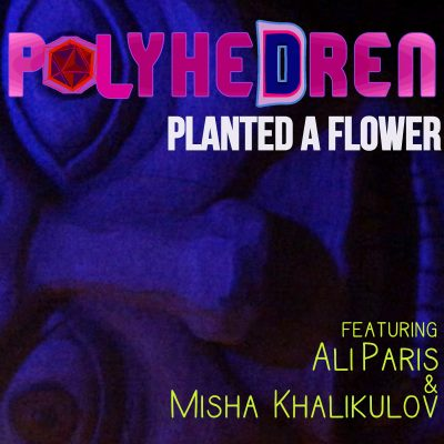 PolyeheDren featuring Ali Paris and Misha Khalikulov
